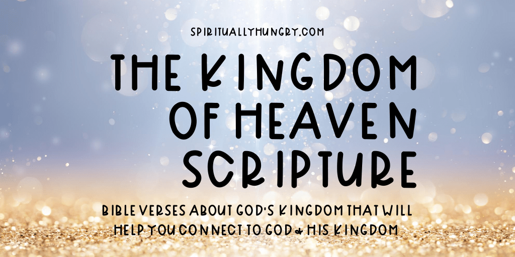 The Kingdom Of Heaven Bible Verses