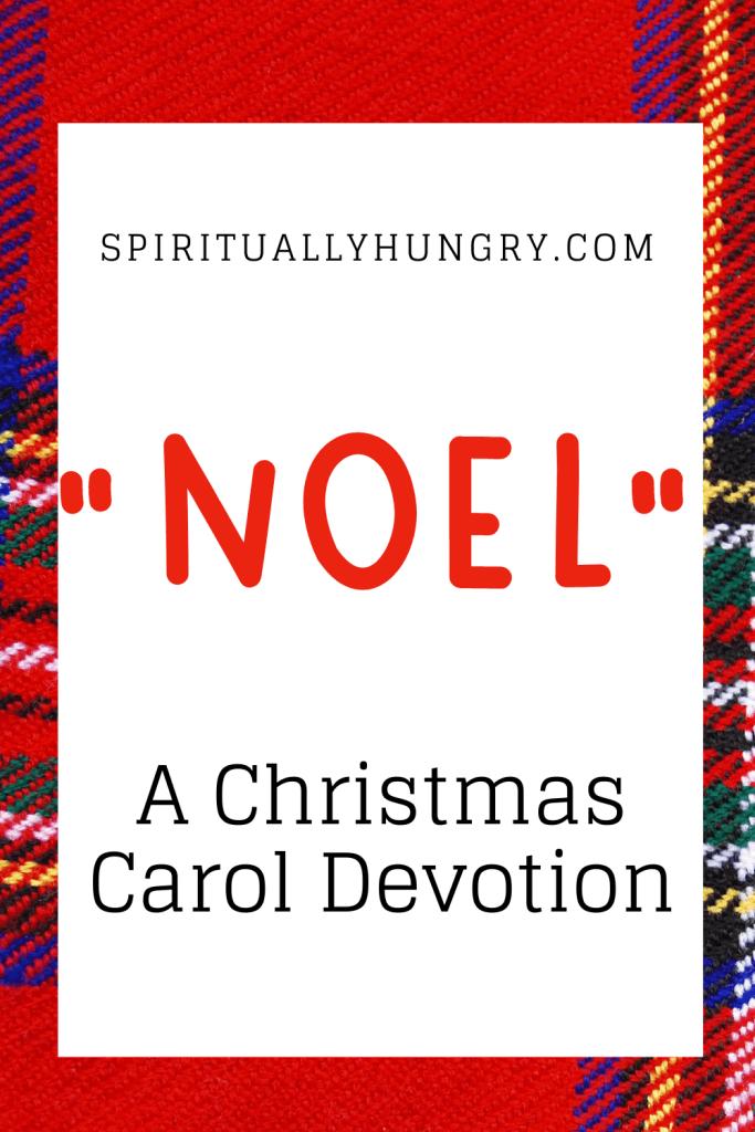 Noel Devotion | Christmas Devotions | Christmas Devotional