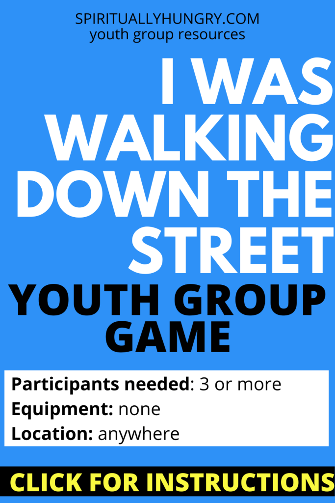 I Was Walking Down The Street Game Instructions | Youth Group Games | No Prep Games
