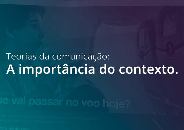 Comunicação: a importância da contextualização