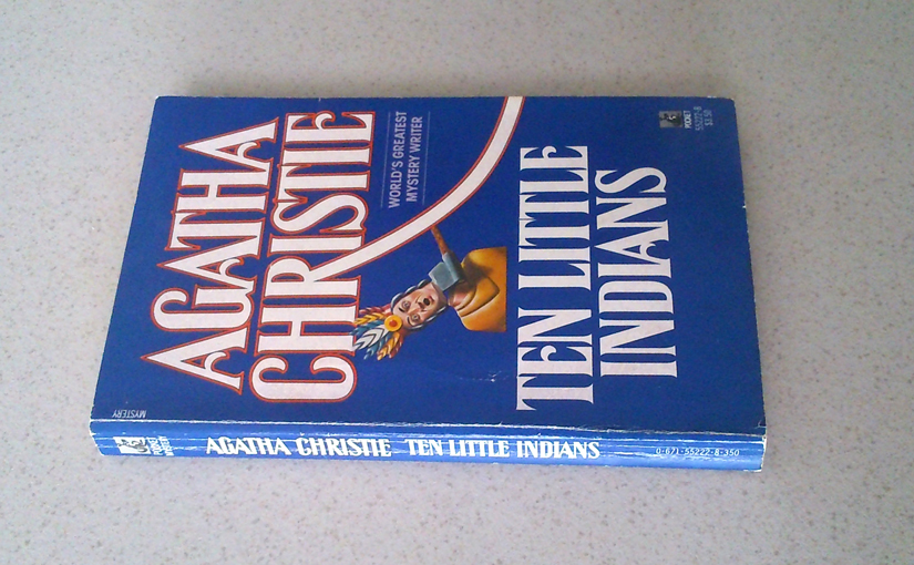 Ten Little Indians (And Then There Were None) by Agatha Christie