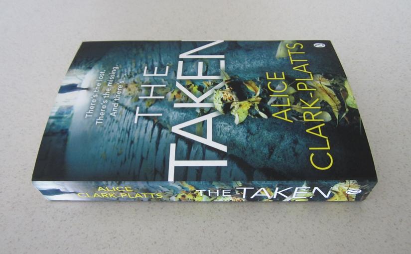 The Taken by Alice Clark-Platts