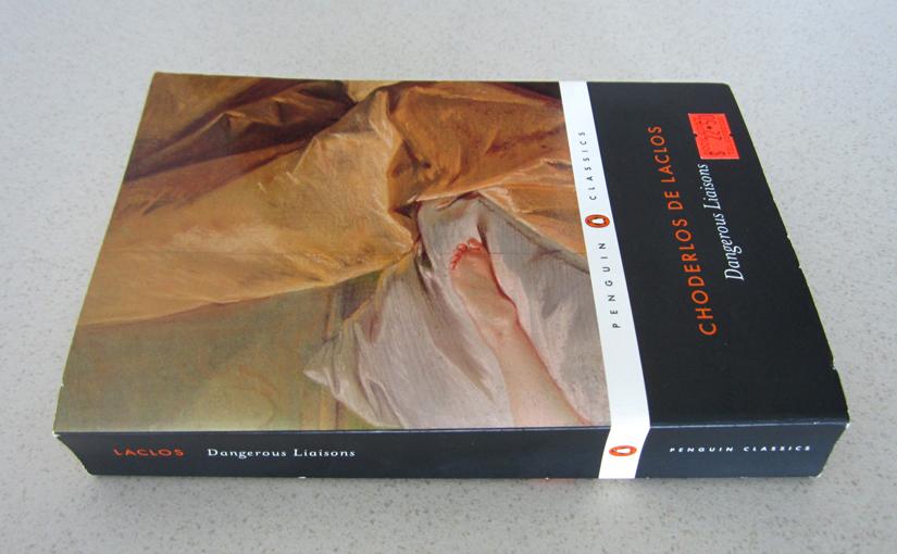 Dangerous Liaisons by Choderlos de Laclos