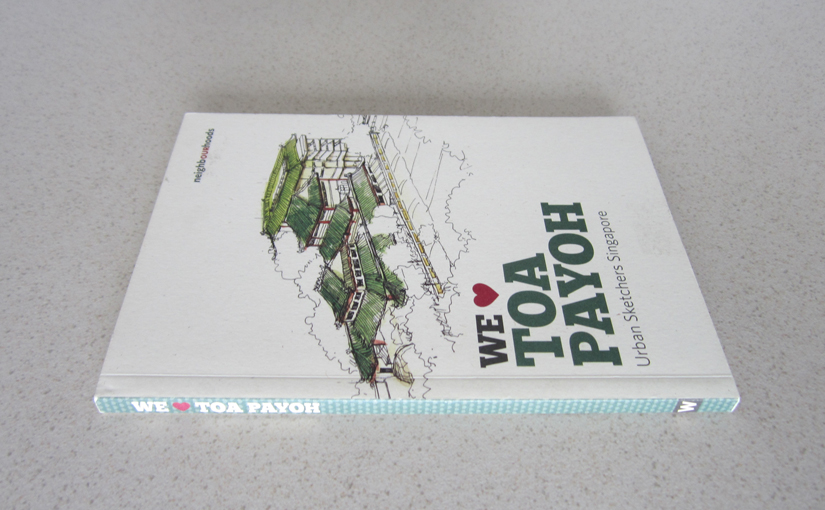 We Love Toa Payoh by Urban Sketchers Singapore