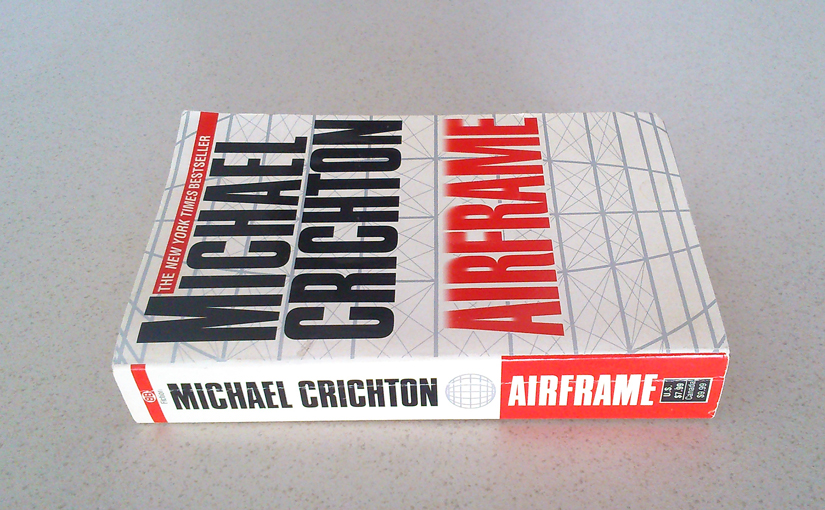 Airframe by Michael Crichton