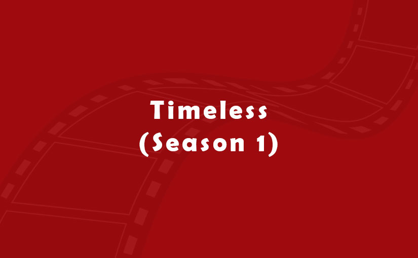 Timeless (Season 1)