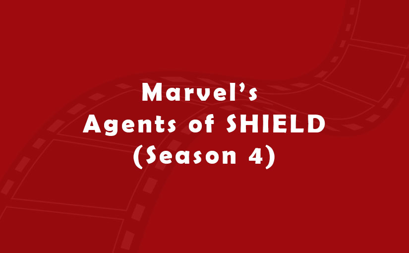 Marvel's Agents of SHIELD (Season 4)