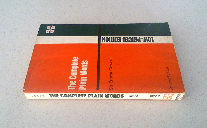 The Complete Plain Words (2nd edition)  by Ernest Gowers