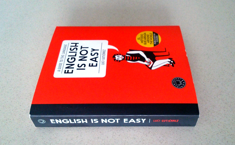 English Is Not Easy by Luci Gutierrez