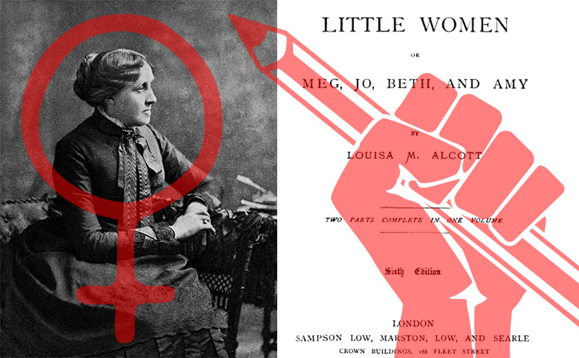 Increasing Feminism in the Works of Louisa May Alcott