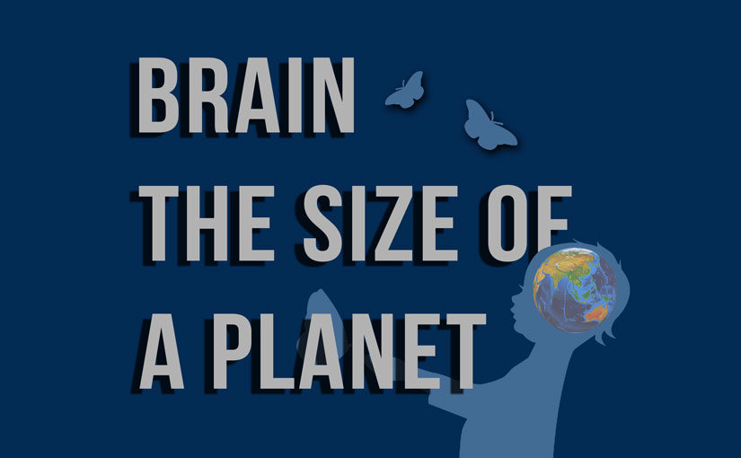 Brain the size of a planet