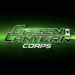 GREEN LANTERN CORPS Film Still Planned But Does Anybody Care?