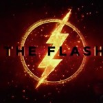 The Flash Is The Focus In New JUSTICE LEAGUE Trailer Tease and Poster