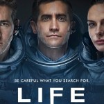 FILM REVIEW: LIFE Keeps Space Thriller Alive