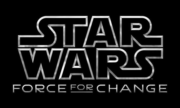 STAR WARS: FORCE FOR CHANGE Celebrates 40 Years Of STAR WARS With Epic Fundraising Event