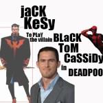 Jack Kesy To Play The DEADPOOL 2 Villain Black Tom Cassidy