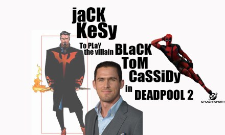 Jack Kesy To Play The DEADPOOL 2 Villain Black Tom Cassidy