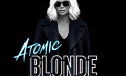 New ATOMIC BLONDE Film Clip Is Here!