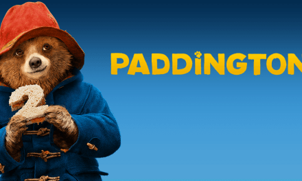 FILM REVIEW: PADDINGTON 2 Is A Politely Joyous Adventure