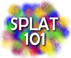 SPLAT 101
