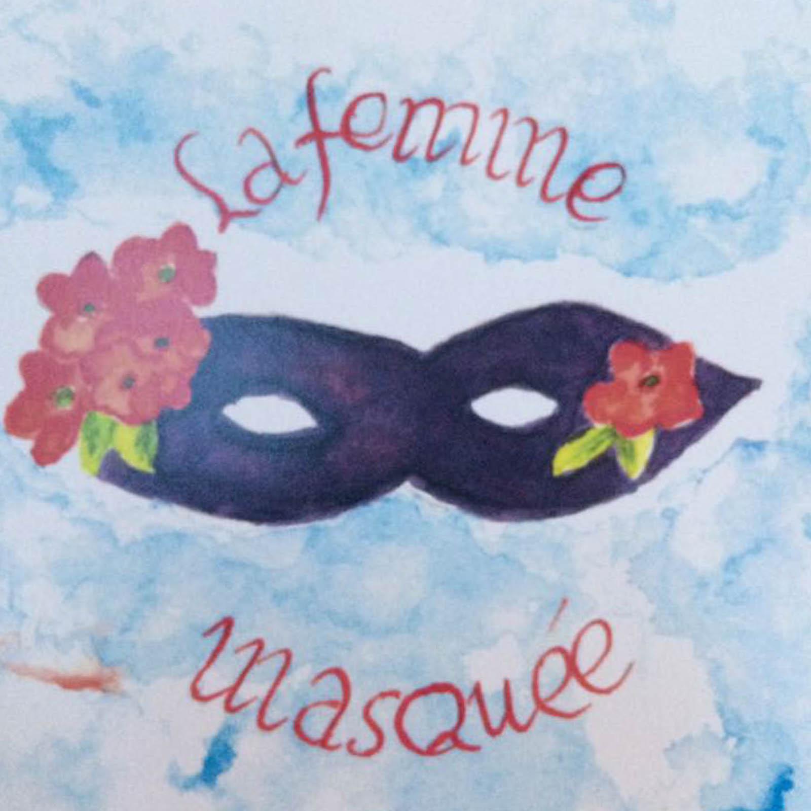 La Femme Masquée – Vendredi 16h30