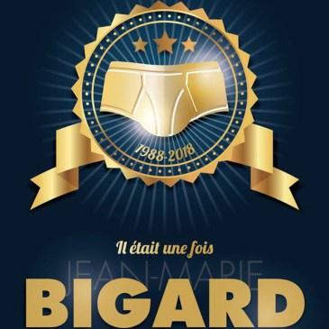 Il était une fois Jean-Marie Bigard à Digne-les-Bains