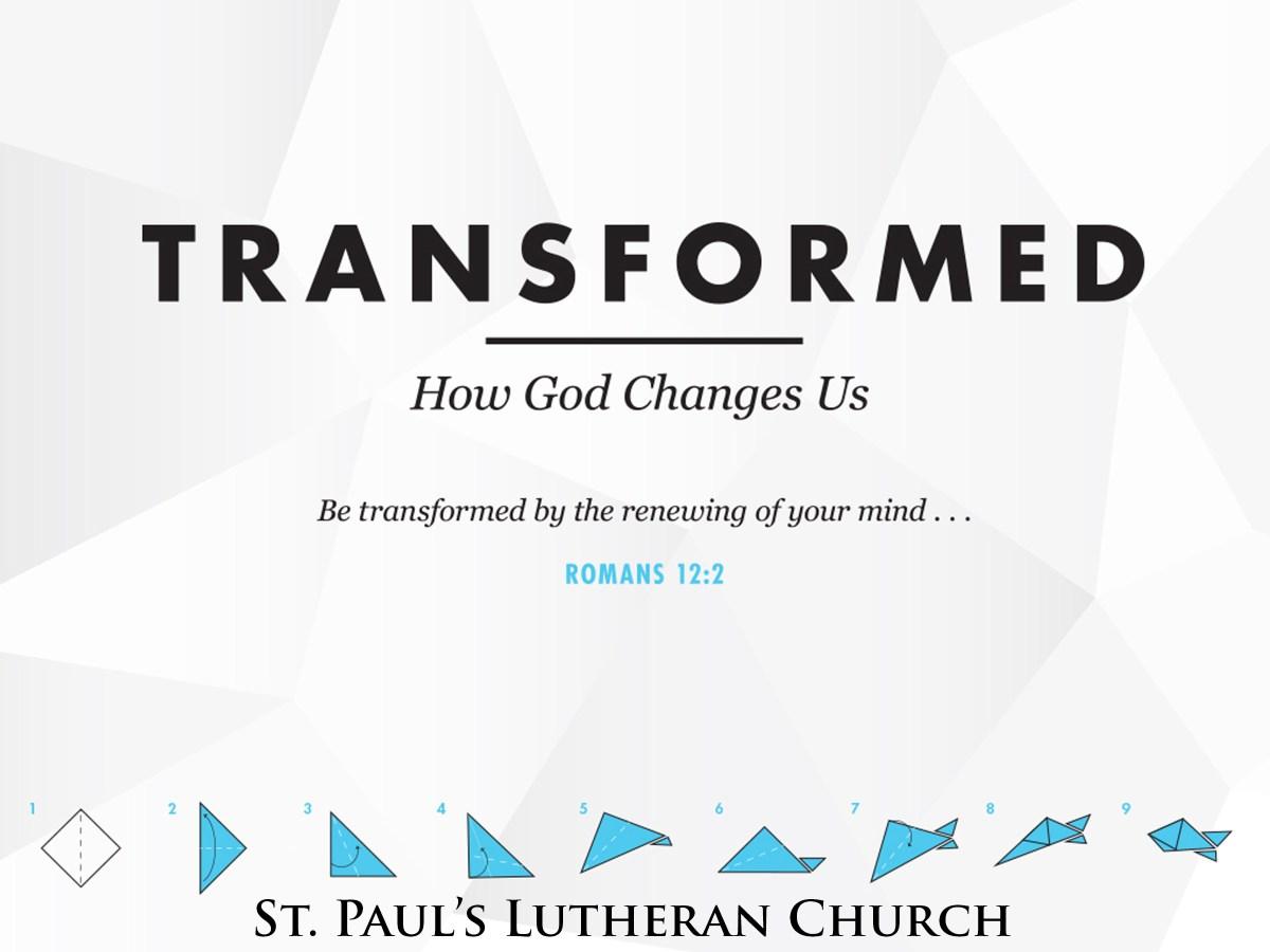 TRANSFORMED   St  Paul's Lutheran Church (Decatur, IL)