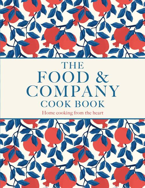 The Food & Company Cook Book