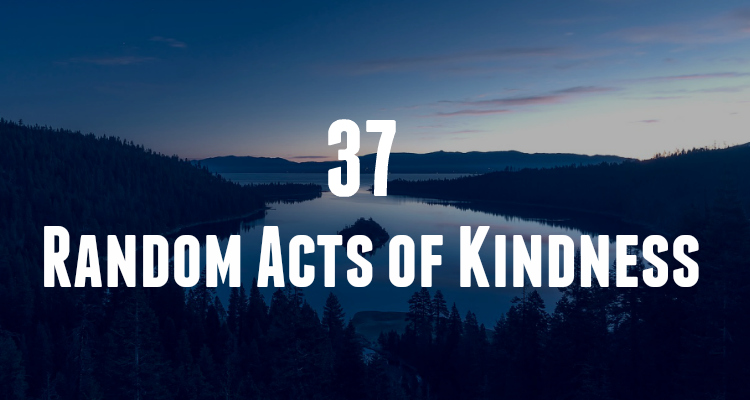37 Random Acts of Kindness