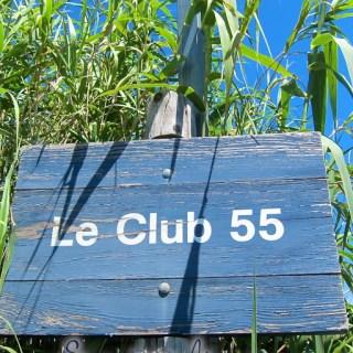 Le Club 55….