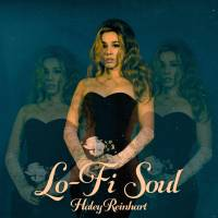 Album Review: Haley Reinhart- Lo-Fi Soul
