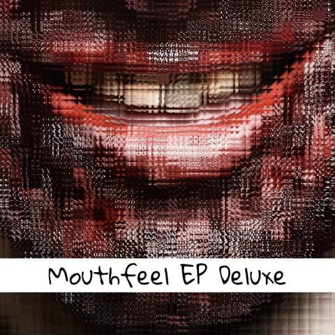 Binarysweets – Mouthfeel EP Deluxe