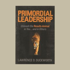 Primordial Leadership