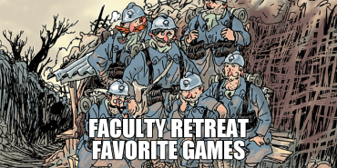 Split The Party 95: Faculty Retreat Favorite Games