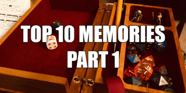 Alex's Top 10 RPG Memories, Part 1