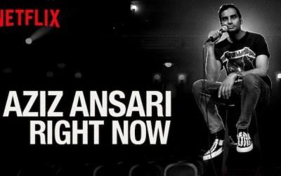 Aziz's Right Now