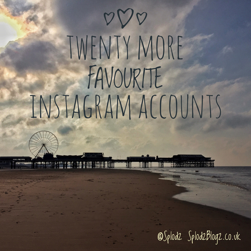 TWENTY MORE FAVOURITE INSTAGRAM ACCOUNTS