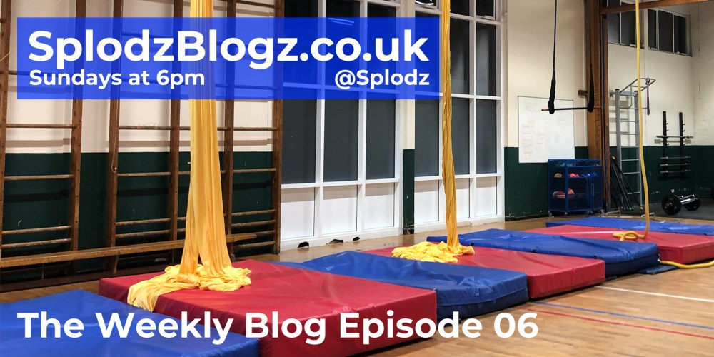 Splodz Blogz | The Weekly Blog Episode 06