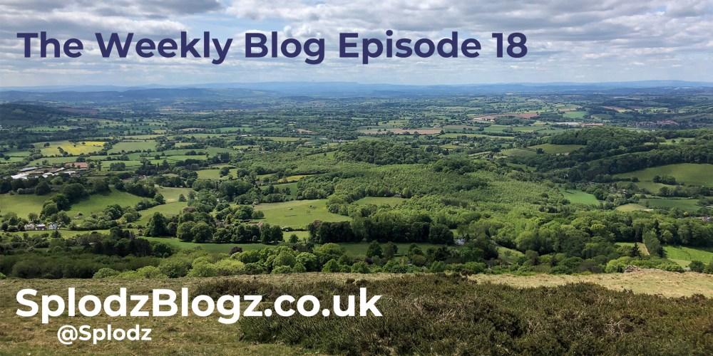 Splodz Blogz | The Weekly Blog Episode 18