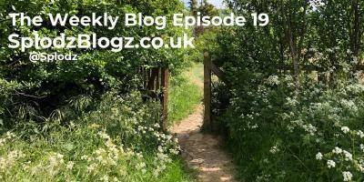 Splodz Blogz | The Weekly Blog Episode 19