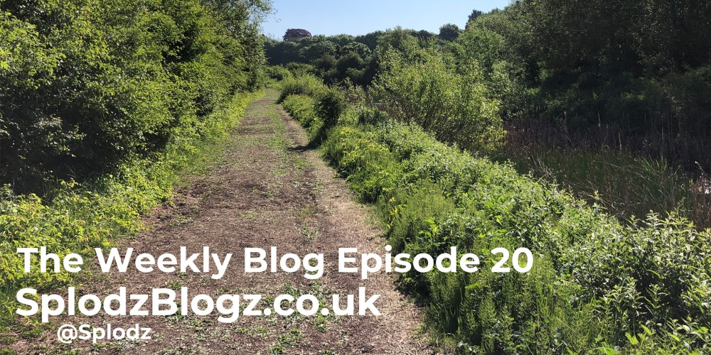 Splodz Blogz | The Weekly Blog Episode 20
