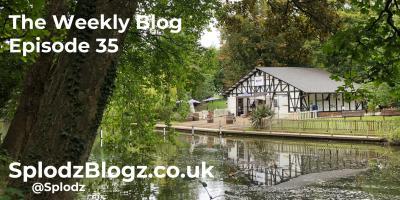 Splodz Blogz | The Weekly Blog Episode 35