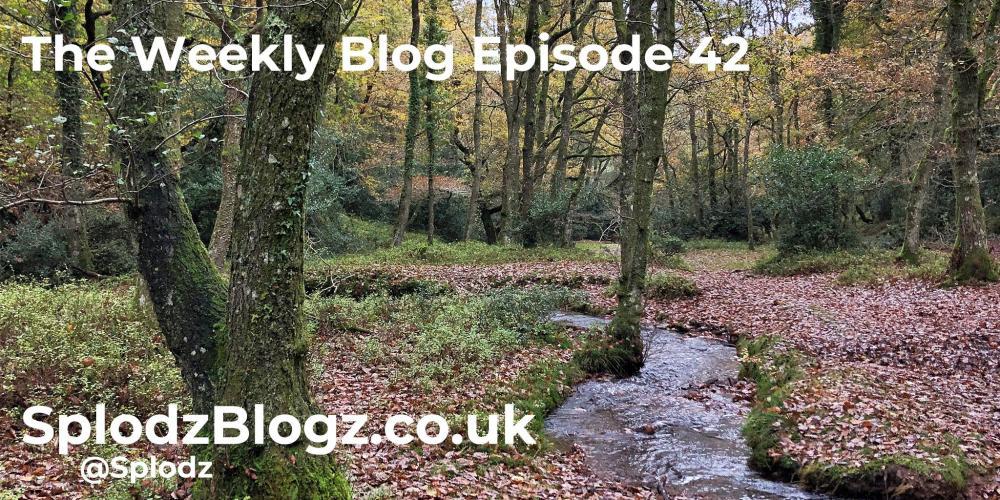 Splodz Blogz | The Weekly Blog Episode 42