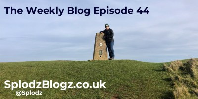 Splodz Blogz | The Weekly Blog Episode 44