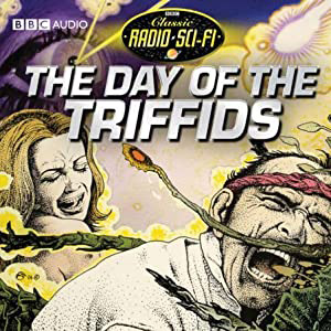The Day of the Triffids, Radio Sci-Fi