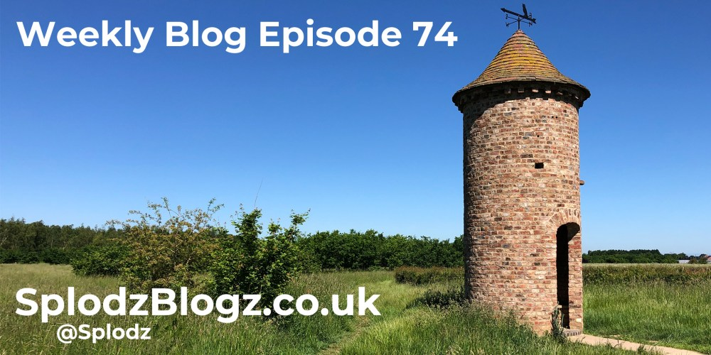 Splodz Blogz | The Weekly Blog Episode 74