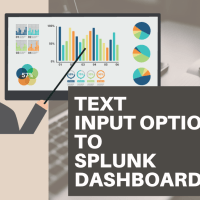 How to Add Text Input option to Splunk Dashboard