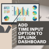 How to Add Time Input option to Splunk Dashboard