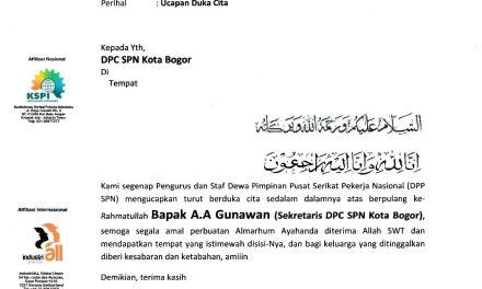 Telah berpulang ke-Rahmatullah Bapak A.A Gunawan (Sekretaris DPC SPN Kota Bogor)