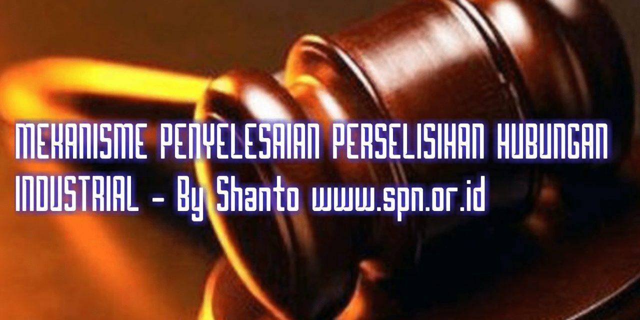 MEKANISME PENYELESAIAN PERSELISIHAN HUBUNGAN INDUSTRIAL
